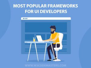 Most Popular Frameworks for UI developers