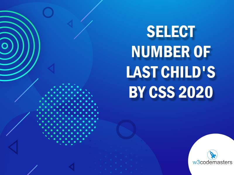 Select Number Of Last Child's by Css