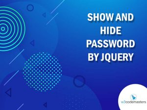 Show And Hide Password By Jquery