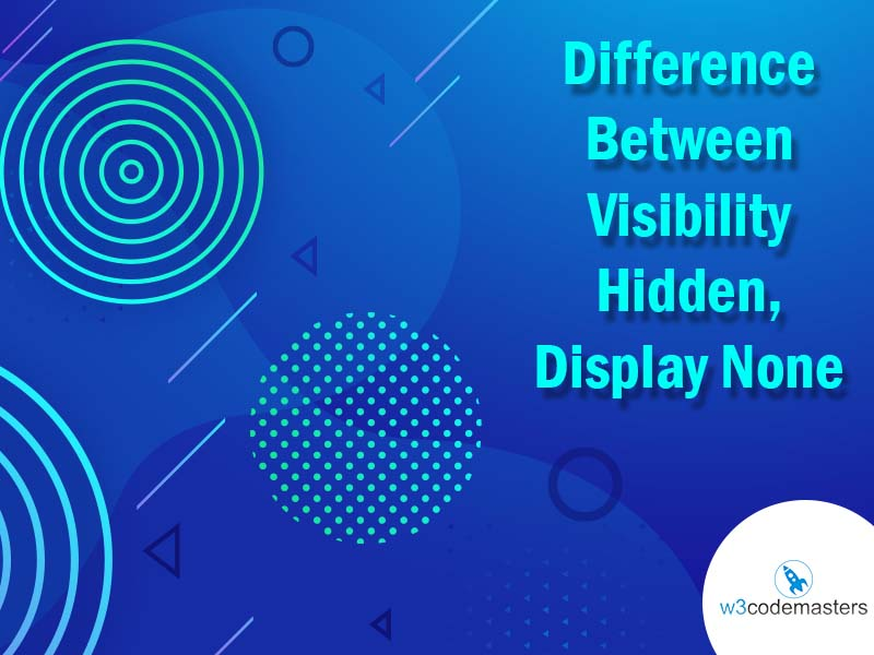 difference between visibility hidden and display none