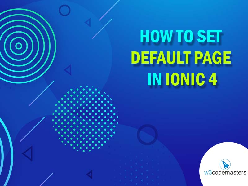 make default page in ionic 4