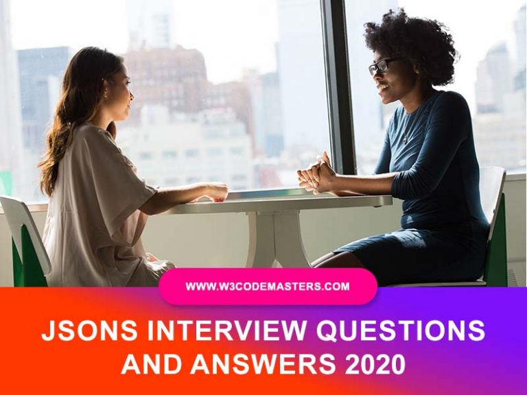JSON INTERVIEW QUESTIONS AND ANSWERS 2021