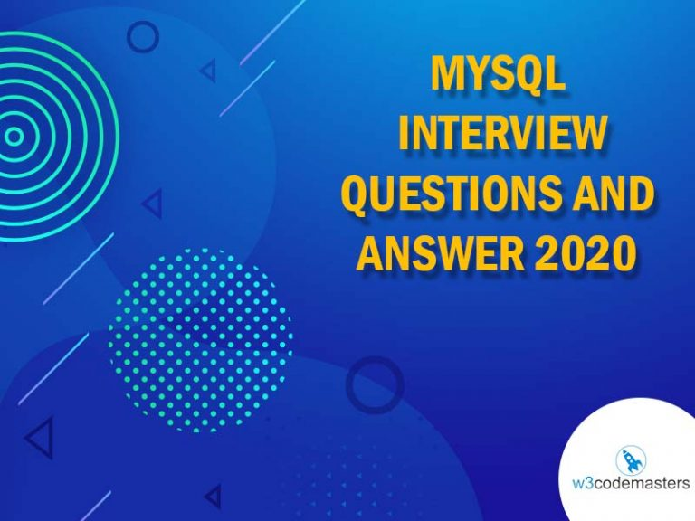 MYSQL INTERVIEW QUESTIONS AND ANSWER
