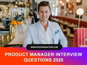 PRODUCT MANAGER INTERVIEW QUESTIONS w3codemasters