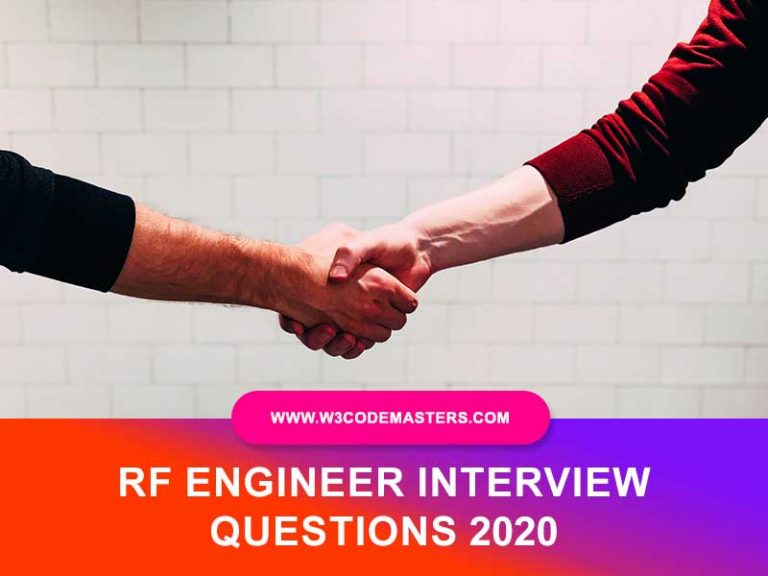 RF ENGINEER INTERVIEW QUESTIONS W3CODEMASTERS