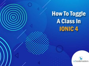Toggle A Class In IONIC 4