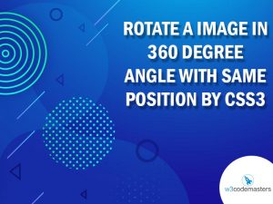 Rotate A Image In 360 Degree Angle With Same Position By CSS3