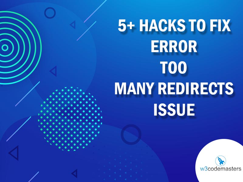 Fix Error Too Many Redirects Issue