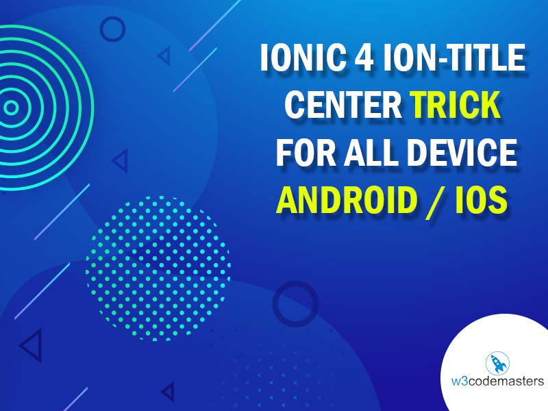 Ionic 4 ion-title Center