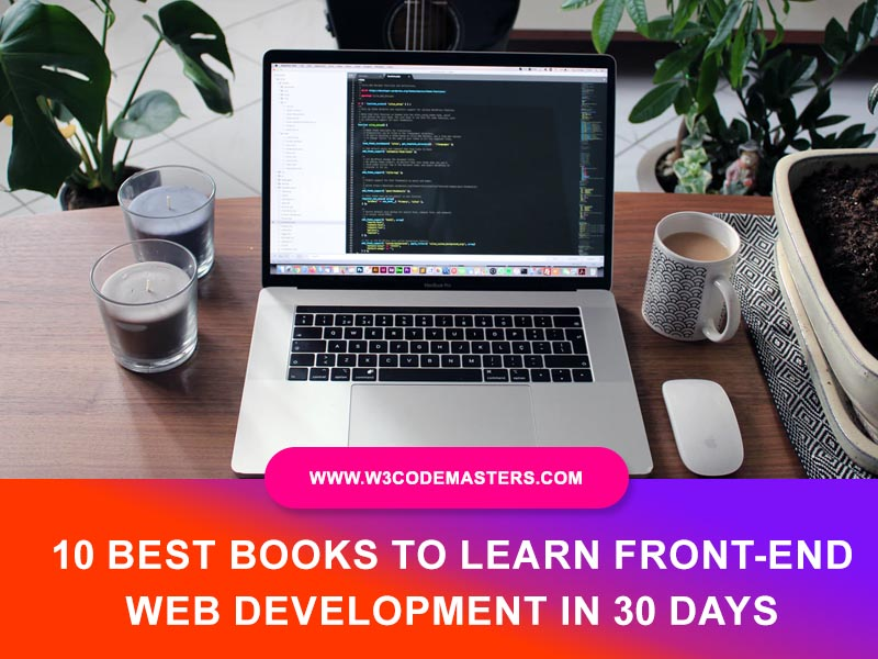 Best Books To Learn Front-End Web Development In 30 Days