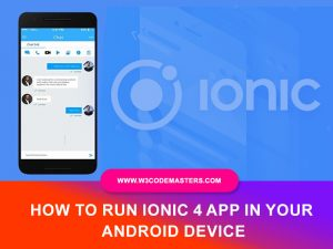 How To Run Ionic 4 App In Your Android Device