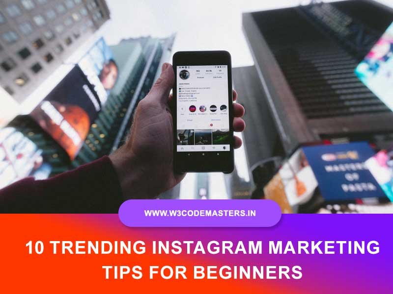 10 Trending Instagram Marketing Tips For Beginners