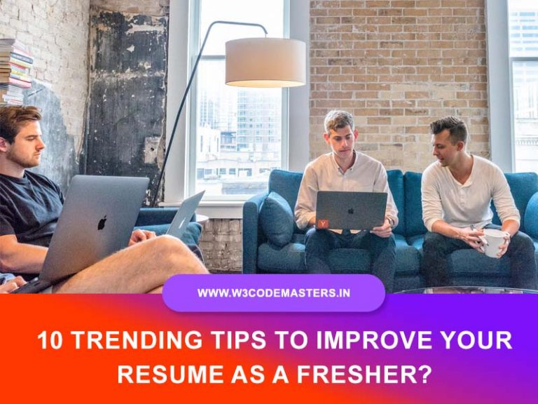 Trending Tips To Improve Your Resume As A Fresher