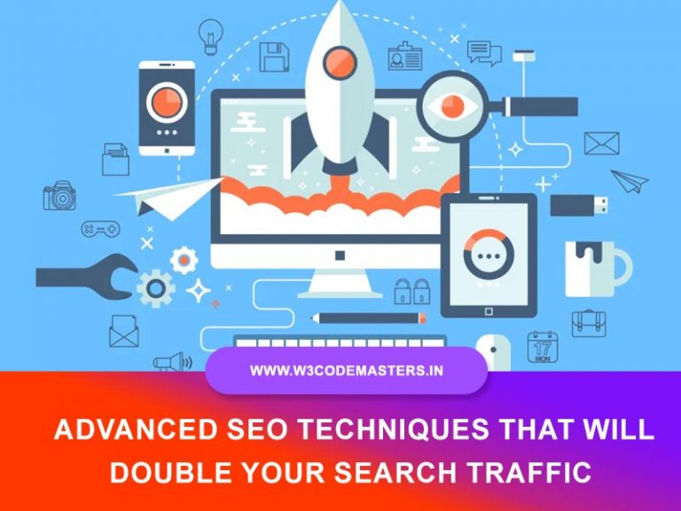 10 Advanced SEO Techniques That Will Double Your Search Traffic