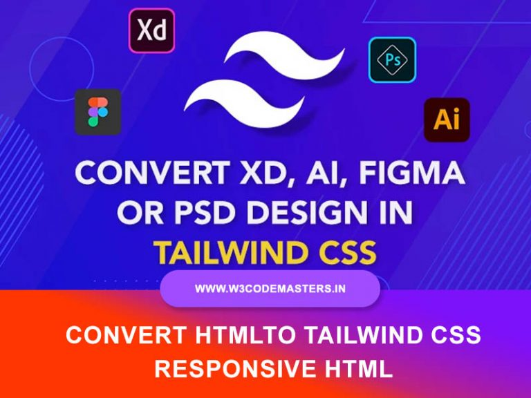 Convert Psd To Tailwind Css Responsive Html By W3codemaster